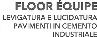 FLOOR EQUIPE - lucidatura pavimenti cemento e calcestruzzo